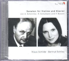 Robert Schumann, Alfred Schnittke, Ferrucio Busoni: Sonaten für Violine und Klavier (Genuin)