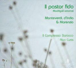 Il pastor fido, Madrigali amorosi by Monteverdi, D'India & Marenzio (Pan Classics)