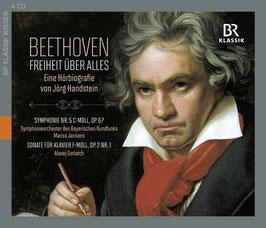 Ludwig van Beethoven: Freiheit über Alles, Eine Hörbiografie von Jörg Handstein (4CD, BR-Klassik)