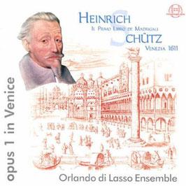 Heinrich Schütz: Il Primo Llibro de Madrigali, Venezia 1611, Opus 1 in Venice (Thorofon)