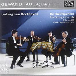 Ludwig van Beethoven: Die Streichquartette op. 130, op. 133 (NCA Classical)