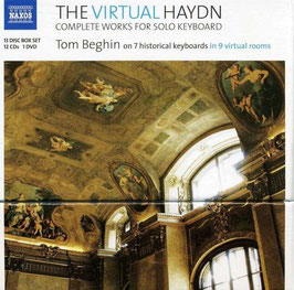 Joseph Haydn: The Virtual Haydn, Complete Works for Solo Keyboard on 7 historical keyboards (12CD, DVD, Naxos)