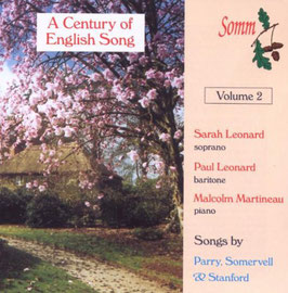 Sir Hubert Parry, Sir Arthur Sommervell, Sir Charles Villiers Stanford: A Century of English Song Vol. 2 (Somm)