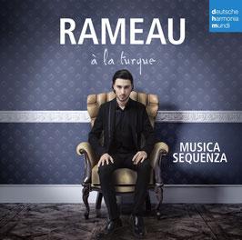 Jean-Philippe Rameau, Tanburi Mustafa Çavus: à la Turque (Deutsche Harmonia Mundi)