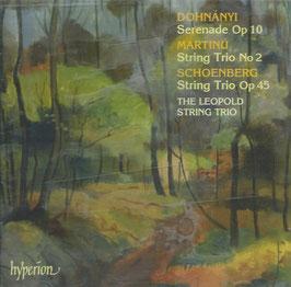 Ernó Dohnányi: Serenade Op 10, Arnold Schönberg: String Trio Op. 45, Bohuslav Martinu: String Trio No 2 (Hyperion)