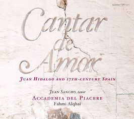 Juan Hidalgo: Cantar de Amor, Juan Hidalgo and 17th-Century Spain (Glossa)