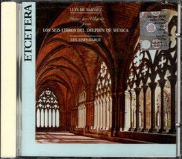 Luys de Narvaez: Los Seis Libros del Delphín de Música (Etcetera)