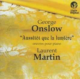 George Onslow: Aussitot que la lumière, Oeuvres pour piano (Ligia Digital)