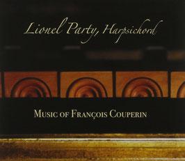 François Couperin: Music of François Couperin (Lionel Party)