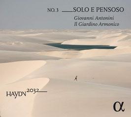 Franz Joseph Haydn: No. 3 ___Solo e Pensoso (Haydn 2032) (Alpha Outhere)