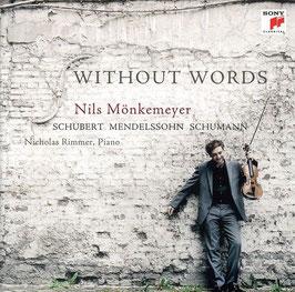 Without Words: Schubert, Mendelssohn, Schumann (Sony)
