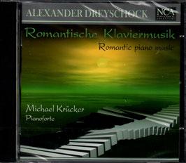 Alexander Dreyschock: Romantische Klaviermusik (NCA)