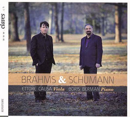 Johannes Brahms, Robert Schumann: Transcriptions for Viola and Piano (Claves)