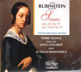 Anton Rubinstein: Sonate pour alto Op. 49, Sonate pour violon Op. 98 (Pierre Verany)