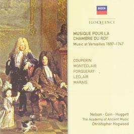 Musique pour la Chambre du Roy, Music at Versailles 1697-1747: Couperin, Montéclair, Forqueray, Leclair, Marais (2CD, Decca)