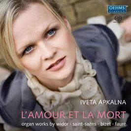 L'Amour et la Mort, Organ works by Widor, Saint-Saëns, Bizet, Fauré (SACD, Oehms)