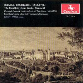 Johann Pachelbel: The Complete Organ Works Volume 8 (Centaur)