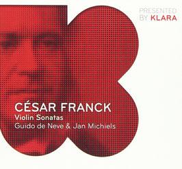 César Franck: Violin Sonatas (Klara)
