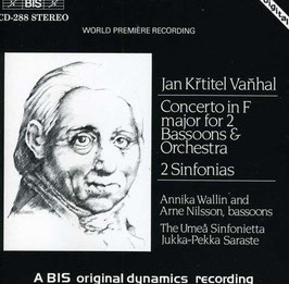 Jan Krtitel Vanhal: Concerto in F major for 2 Bassoons & Orchestra, 2 Sinfonias (BIS)
