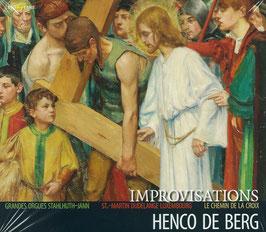 Henco de Berg, Improvisations: La Chemin de la Croix (Prestare)