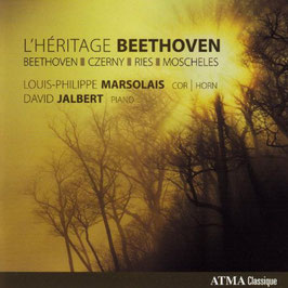 Ludwig van Beethoven, Carl Czerny, Ferdinand Ries, Ignace Moscheles: L'Héritage Beethoven (Atma)