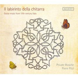 Il labirinto della chitarra, Guitar music from 17th-century Italy (Accent)