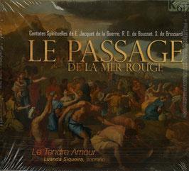 Le Passage de la Mer Rouge, Cantates Spirituelles de E. Jacquet de la Guerre, R.D. de Boussard, S. de Brossard (K617)