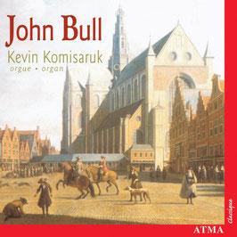 John Bull: Organ Works (Atma)