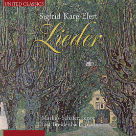 Sigfrid Karg-Elert: Lieder (United Classics)
