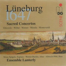 Lüneburg 1647, Sacred Concertos by Ghizzolo, Weber, Werner, Merula, Monteverdi (MDG)