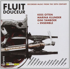 Fluit Douceur, Recorder Music from the 20th Century (BVHaas)