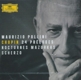 Frédéric Chopin: 24 Préludes, Nocturnes, Mazurkas, Scherzo (Deutsche Grammophon)