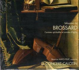 Sébastien de Brossard: Cantates spirituelles et sonates d'église (Arion)