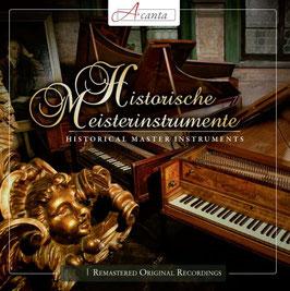Historische Meisterinstrumente (2CD, Acanta)
