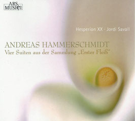 Andreas Hammerschmidt: Vier Suiten aus der Sammlung 'Erster Fleiss' (Ars Musici)