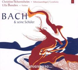 Johann Sebastian Bach: Bach & seine Schüler (Querstand)