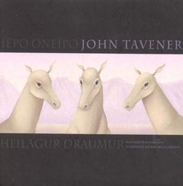 John Tavener: Iepo Oneipo, Heilagur Draumur (Smekkleysa)