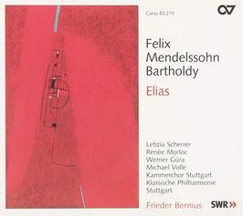 Felix Mendelssohn-Bartholdy: Elias (2SACD, Carus)