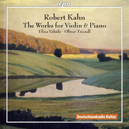 Robert Kahn: The Works for Violin & Piano (2CD, CPO)