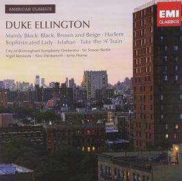 Duke Ellington: Mainly Black, Black Brown and Beige, Harlem, Sophisticated Lady, Isfahan, Take the A Train (EMI)
