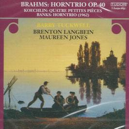 Johannes Brahms: Horntrio Op. 40, Koechlin: Quatre Petites Pièces, Banks: Horntrio (Tudor)