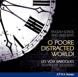 O Poore distracted World, English Songs and Anthems (Atma)