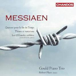 Olivier Messiaen: Quatuor pour la fin du Temps, Thème et variations, Les Offrandes oubliées (Chandos)