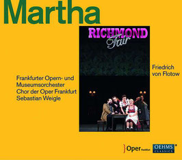 Friedrich von Flotow: Martha (2CD, Oehms)