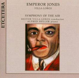 Heitor Villa-Lobos: Emperor Jones (Etcetera)