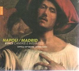 Leonardo Vinci, José de Nebra, Giuseppe Petrini: Napoli/Madrid, Cantate e Intermezzi (Naïve)