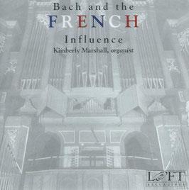 Johann Sebastian Bach: Bach and the French Influence (Loft)
