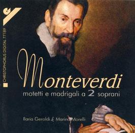 Claudio Monteverdi: Motetti e madrigali a 2 soprani (Christophorus)
