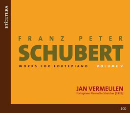 Franz Schubert: Works for Fortepiano, Volume 5 (2CD, Etcetera)