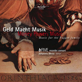 Geld Macht Musik, Music for the Fugger Family (Coviello Classics)